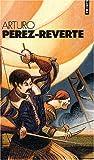 echange, troc Arturo Pérez-Reverte - Arturo Perez-Reverte Coffret en 4 volumes : L'or du Roi ; Le soleil de Breda ; Les bûchers de Bocanegra ; Le capitaine Alatris