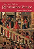Art and Life in Renaissance Venice (Perspectives Book from Prentice Hall)