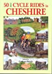 Fifty Best Cycle Rides in Cheshire
