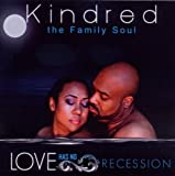 echange, troc Kindred The Family Soul - Love Has No Recession