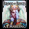 Brood of Bones (       UNABRIDGED) by A. E. Marling Narrated by Henrietta Meire