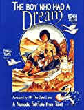 The Boy Who Had a Dream: A Nomadic Folk Tale from Tibet (Nomadic folktales from Tibet)