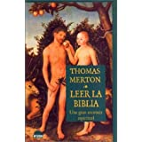 Leer La Biblia / Opening The Bible: Una Gran Aventura Espiritual/ the Great Spiritual Adventure (Spanish Edition)