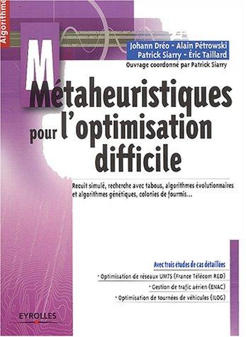 Métaheuristiques pour l'optimisation difficile (French Edition)