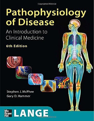 Pathophysiology Of Disease An Introduction To Clinical Medicine, Sixth Edition (Lange Medical Books) By Stephen J. Mcphee, Gary D. Hammer (2009) Paperback