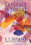 Language in Thought and Action (0155501208) by S.I. Hayakawa