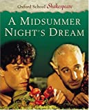 A Midsummer Night's Dream (Oxford School Shakespeare) (0198320205) by William Shakespeare