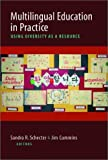 img - for Multilingual Education in Practice: Using Diversity as a Resource book / textbook / text book