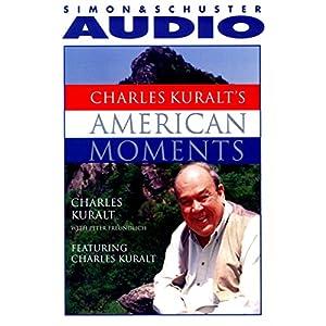 Charles Kuralt's American Moments Audiobook