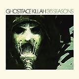 36 Seasons Ghostface Killah