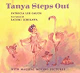 Tanya Steps Out (0399229361) by Gauch, Patricia Lee