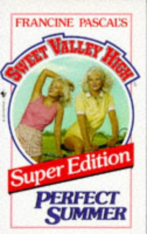 Perfect Summer (Sweet Valley High, Super Edition)