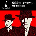 Short Stories: Gangsters, Detectives and Murderers