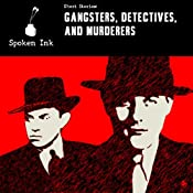 Short Stories: Gangsters, Detectives and Murderers | [Ian McEwan, Damon Runyon, Arthur C. Clarke, Marjorie Ann Watts, Edgar Allan Poe, David Ballard, Danuta Reah, Ambrose Bierce, Lee Child, Sir Arthur Conan Doyle]