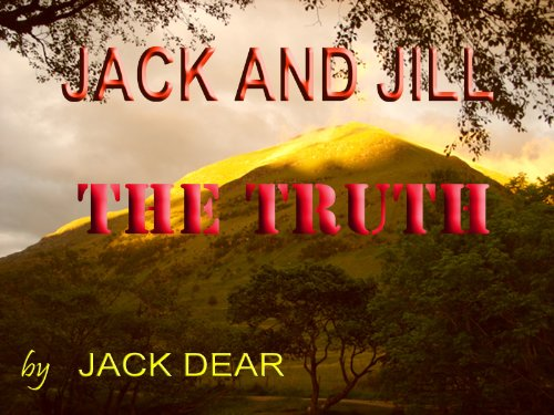 JACK AND JILL- THE TRUTH