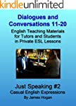 Dialogues and Conversations 11-20. Ca...