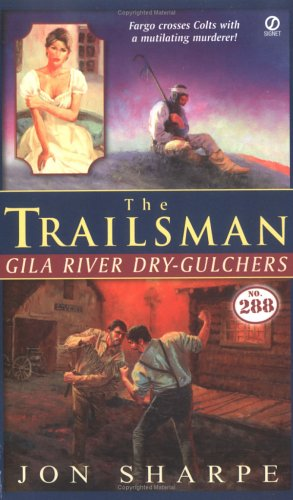 Image for The Trailsman #288: Gila River Dry-Gulchers (Trailsman)