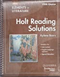 Holt Reading Solutions Grade 11: Fifth Course (Elements of Literature)