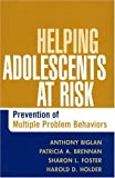 Helping adolescents at risk :  prevention of multiple problem behaviors /