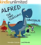 Alfred the Time Traveling Dinosaur (C...