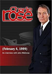 Charlie Rose with John McEnroe (February 4, 1999)