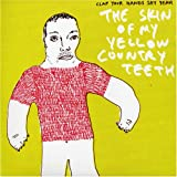 Skin of My Yellow Country Teet [Vinyl Single]