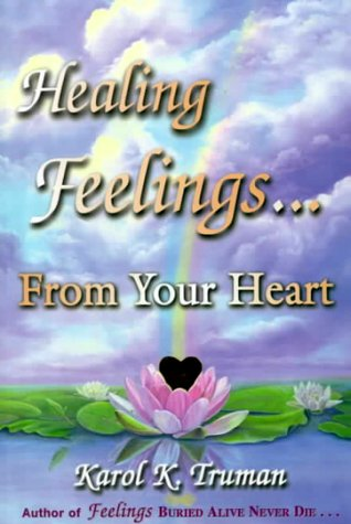 Healing Feelings from Your Heart091129127X