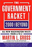 Government Racket: 2000 and Beyond