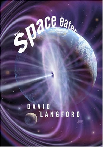 The Space Eater: David Langford: 9781930997790: Amazon.com: Books