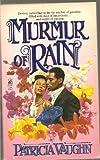 img - for Murmur of Rain: Murmur of Rain by Patricia Vaughn (1996-03-01) book / textbook / text book
