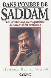 Dans l'ombre de Saddam