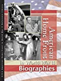 American Homefront in World War II: Biographies (American Homefront in World War II Reference Library) (0787676527) by McNeill, Allison