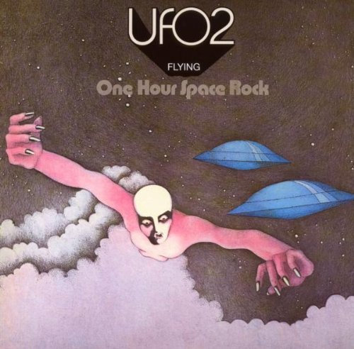 Ufo - Ufo 2: Flying - One Hour Space Rock - Zortam Music