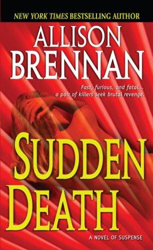 Sudden Death: A Novel of Suspense, ALLISON BRENNAN