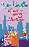 Sophie Kinsella L'Accro Du Shopping a Manhattan