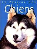 echange, troc Wendy Boorer - La Passion des chiens