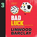 Bad Luck: A Zack Walker Mystery, Book 3 | Linwood Barclay