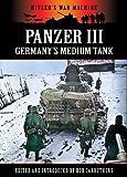 Panzer III - Germany's Medium Tank