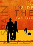 Inside the Tortilla: A Journey in Search of Authenticity (The Radical Routes Series Book 2) (English Edition)