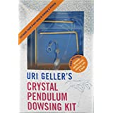 Uri Geller's Crystal Pendulum Dowsing Kit: Find Wealth, Health and Well-Being by Dowsing and Diviningby Uri Geller