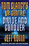 Jeff Rovin Divide and Conquer (Tom Clancy's Op-Centre, Book 8)