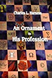 An Ornament to His Profession (1886778094) by Harness, Charles L.