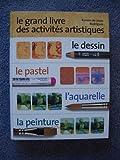 echange, troc Ramon de Jesús Rodríguez - Le grand livre des activités artistiques