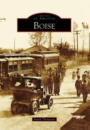 Boise (ID) (Images of America) (Images of America (Arcadia Publishing))