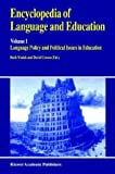 img - for Encyclopedia of Language and Education: Volume 1: Language Policy and Political Issues in Education book / textbook / text book