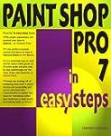 Paint Shop Pro 7 in Easy Steps (In Ea...