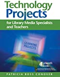 img - for Technology Projects: For Library Media Specialists and Teachers book / textbook / text book