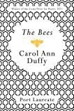 By Carol Ann Duffy - The Bees Carol Ann Duffy