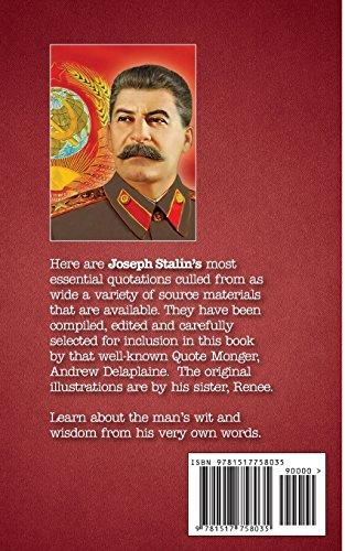 The Delaplaine JOSEPH STALIN - His Essential Quotations (Delaplaine Essential Quotations)
