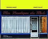 echange, troc Edouard Launet, Benoît Teillet - Ma Boutique de Mots